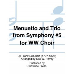 Menuetto and Trio from Symphony #5 for Wood Wind Choir