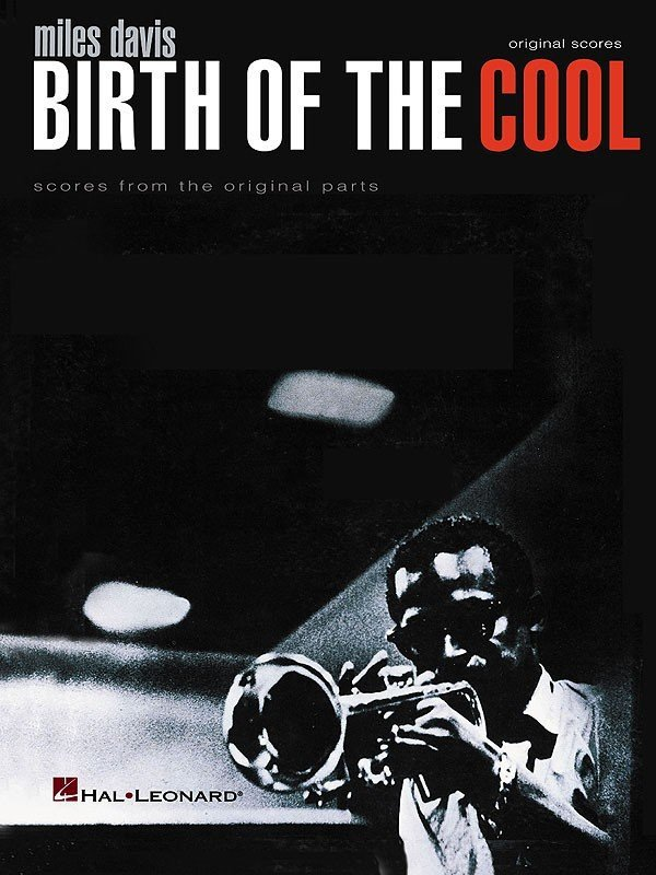 View larger image of Miles Davis - Birth of the Cool (Scores from the Original Parts)