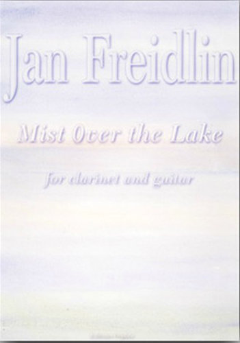 View larger image of Mist Over the Lake, (Freidlin) - Clarinet/Guitar Duet