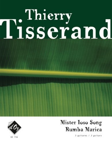 View larger image of Mister Ioso Song, Rumba Marica (Tisserand) - Guitar Trio