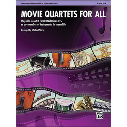 Movie Quartets for All - Trombone, Baritone BC, Bassoon, Tuba