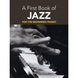 A First Book of Jazz - For The Beginning Pianist