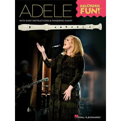 Adele - Recorder Fun with Easy Instructions and Fingering Chart
