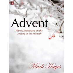 Advent - Piano Meditations on the Coming of Messiah