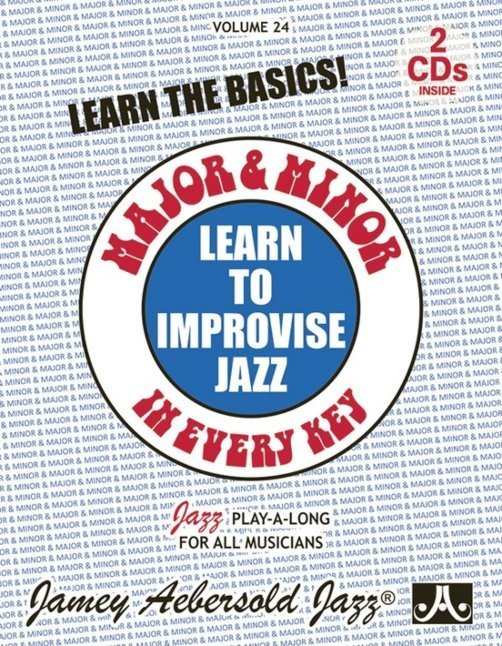 View larger image of Jamey Aebersold Jazz, Volume 24: Learn to Improvise Jazz - Major & Minor in Every Key w/CD