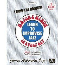 Jamey Aebersold Jazz, Volume 24: Learn to Improvise Jazz - Major & Minor in Every Key w/CD