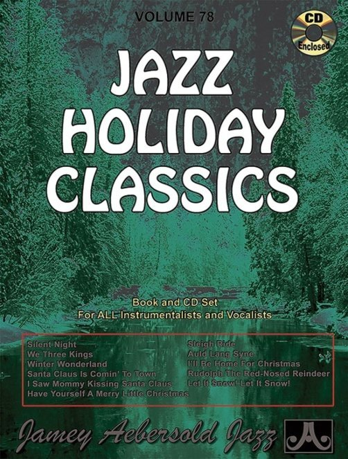 View larger image of Jamey Aebersold Jazz, Volume 78: Jazz Holiday Classics w/CD