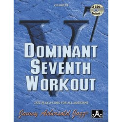 Jamey Aebersold Jazz, Volume 84: Dominant Seventh Workout w/2CD