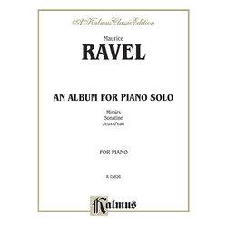 An Album for Piano Solo - (Ravel)