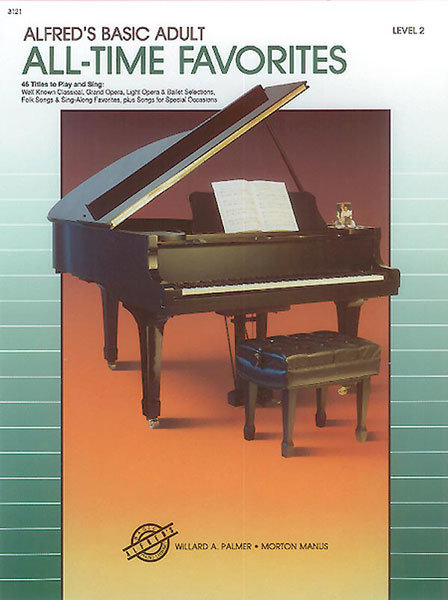 View larger image of Alfred's Basic Adult Piano Course All-Time Favorites, Book 2