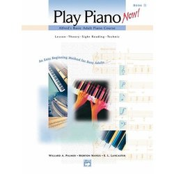 Alfred's Basic Adult Piano Course: Play Piano Now! Book 1 w/CD