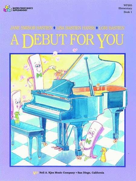 View larger image of A Debut for You, Bastien Piano - Book 1