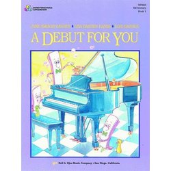 A Debut for You, Bastien Piano - Book 1