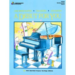 A Debut for You, Bastien Piano - Book 2