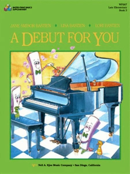 View larger image of A Debut for You, Bastien Piano - Book 3