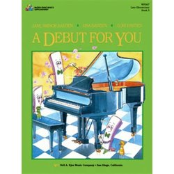 A Debut for You, Bastien Piano - Book 3