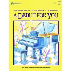 A Debut for You, Bastien Piano - Book 4