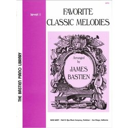 Favorite Classic Melodies (Bastien) - Level 1