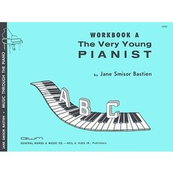 The Very Young Pianist (Bastien) - Workbook A