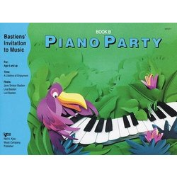 Piano Party Book B (Bastiens Invitation To Music)