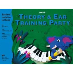 Theory & Ear Training Party Book B (Bastiens Invitation To Music)