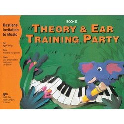 Theory & Ear Training Party Book D (Bastiens Invitation To Music)