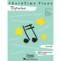 ChordTime Piano Level 2B - Popular (RCM Pop 1)