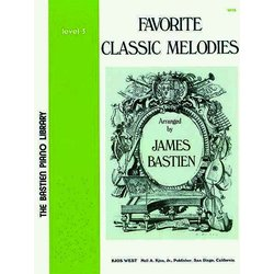 Favorite Classic Melodies (Bastien) - Level 3