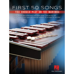 First 50 Songs You Should Play on Marimba