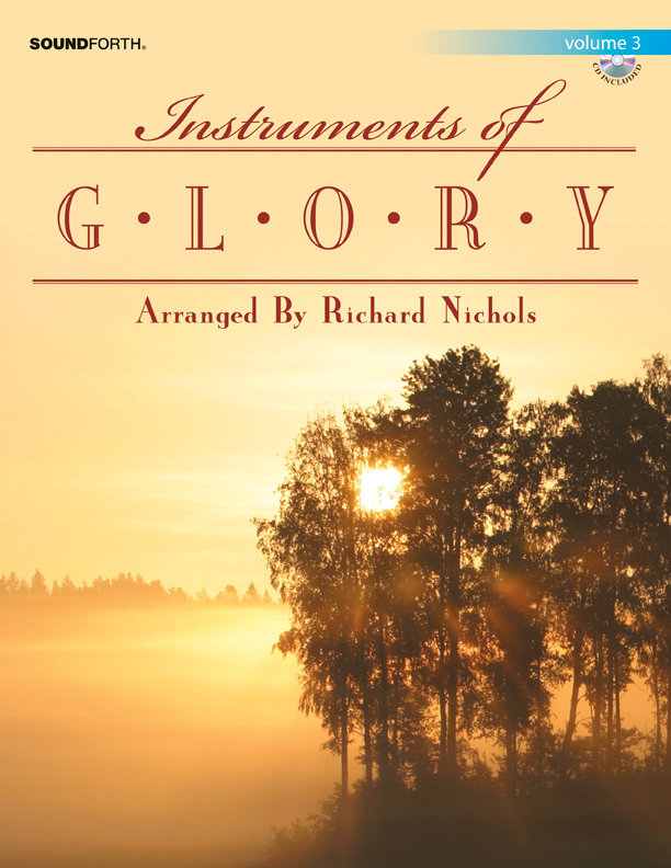 View larger image of Instruments of Glory - Alto Sax, Volume 3 w/CD