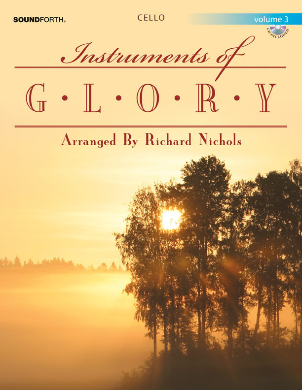 View larger image of Instruments of Glory - Cello, Volume 3 w/CD