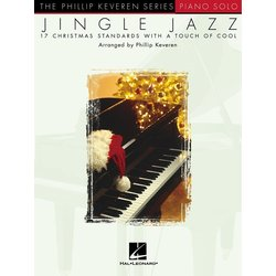 Jingle Jazz - 17 Christmas Standards with a Touch Of Cool - Piano Solo
