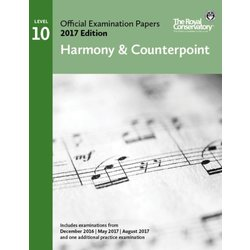 Practice Exam Papers 2017 - Level 10 Harmony & Counterpoint