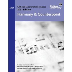 Practice Exam Papers 2017 - Level ARCT Harmony & Counterpoint