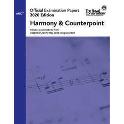 Practice Exam Papers 2020 - Level ARCT Harmony & Counterpoint
