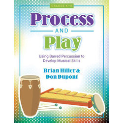 Process and Play - Percussion (K-8)