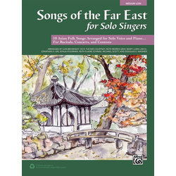Songs of the Far East for Solo Singers - Medium Low w/CD