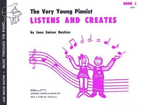 View larger image of The Very Young Pianist Listens and Creates (Bastien) - Book 1