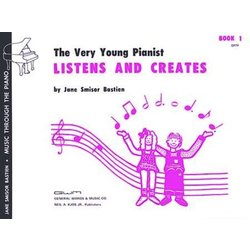 The Very Young Pianist Listens and Creates (Bastien) - Book 1
