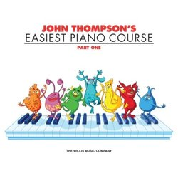 John Thompson's Easiest Piano Course – Part 1