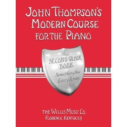 John Thompson's Modern Course For The Piano – Second Grade