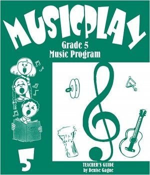 View larger image of Musicplay Grade 5 Teacher Guide w/5 CDs
