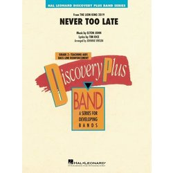 Never Too Late (The Lion King) - Score & Parts, Grade 2