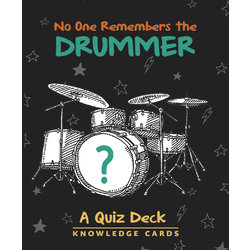No One Remembers the Drummer: A Quiz Deck Knowledge Cards