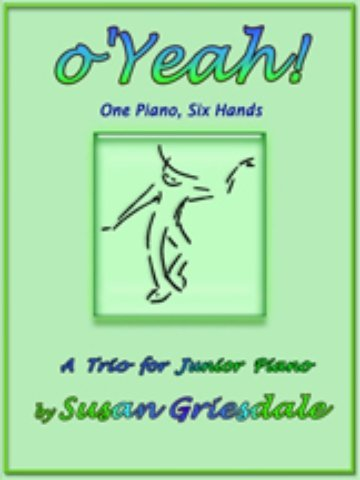 View larger image of O Yeah! (Griesdale) - Piano Trio (1P6H)