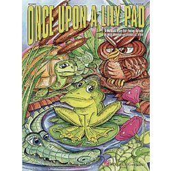 Once Upon a Lily Pad - Showtrax CD