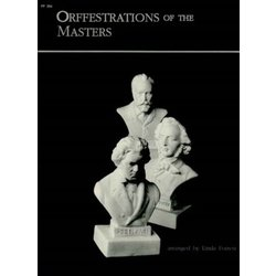 Orffestrations: Of the Masters