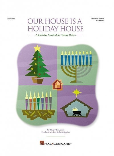 View larger image of Our House Is a Holiday House (A Holiday Musical for Young Voices - Preview CD