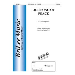 Our Song Of Peace, SSA Parts
