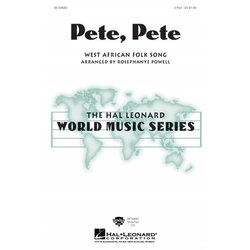 Pete,Pete (West African Folk Song), 2PT Parts